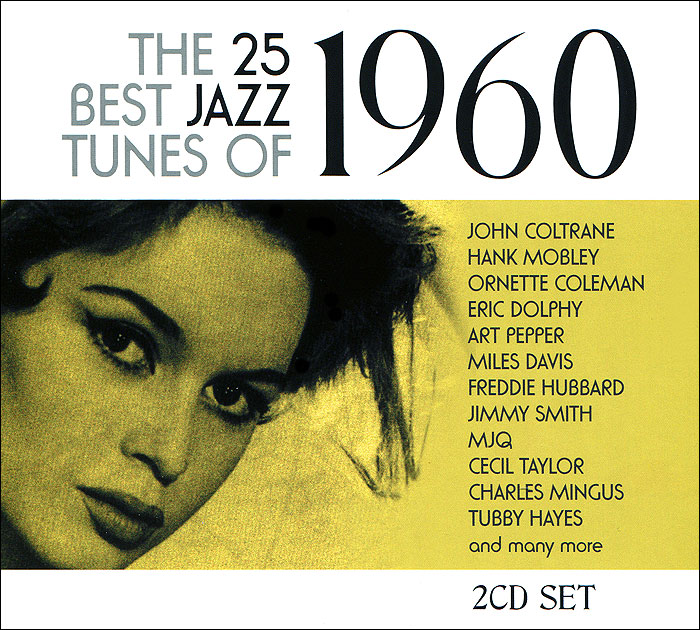 The 25 Best Jazz Tunes Of 1960 (2 CD) стоимость