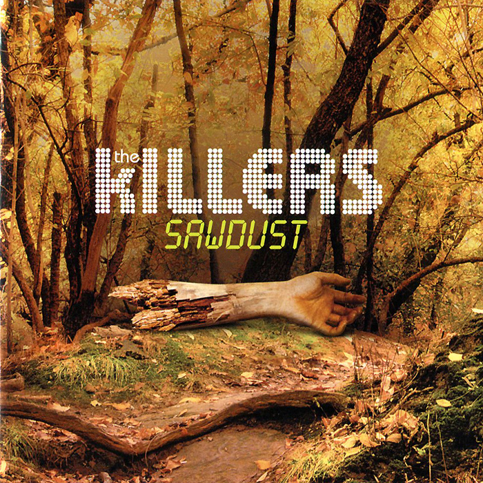 The Killers The Killers. Sawdust love killers