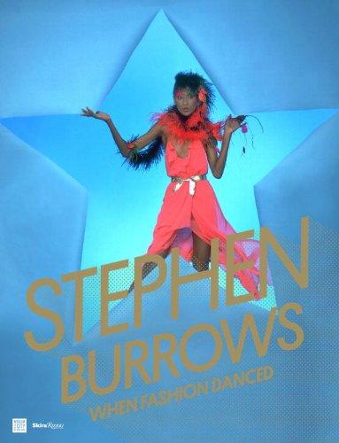 Stephen Burrows: When Fashion Danced annie burrows the earl s untouched bride