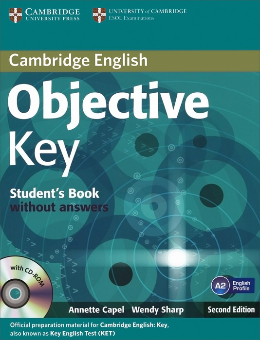 Objective Key Student's Book without Answers (+ CD-ROM) objective advanced student s book without answers cd