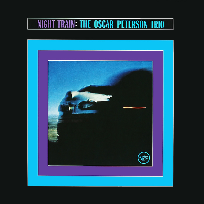 The Oscar Peterson Trio The Oscar Peterson Trio. Night Train (LP) oscar peterson oscar peterson bursting out with the all star big band