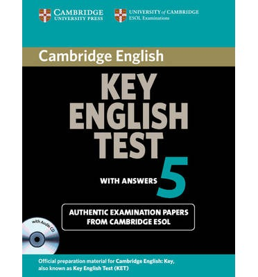 Cambridge Key English Test 5 Self-study Pack (Student's Book with answers and Audio CD)