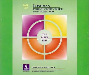 Longman Introductory Course for the TOEFL Test The Paper Test Audio CDs test