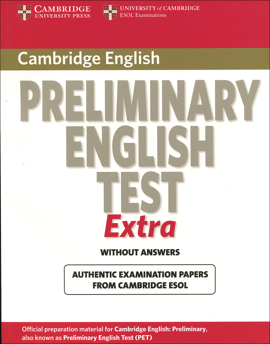 Cambridge Preliminary English Test: Extra: Student's Book without Answers cambridge plays the pyjama party elt edition cambridge storybooks