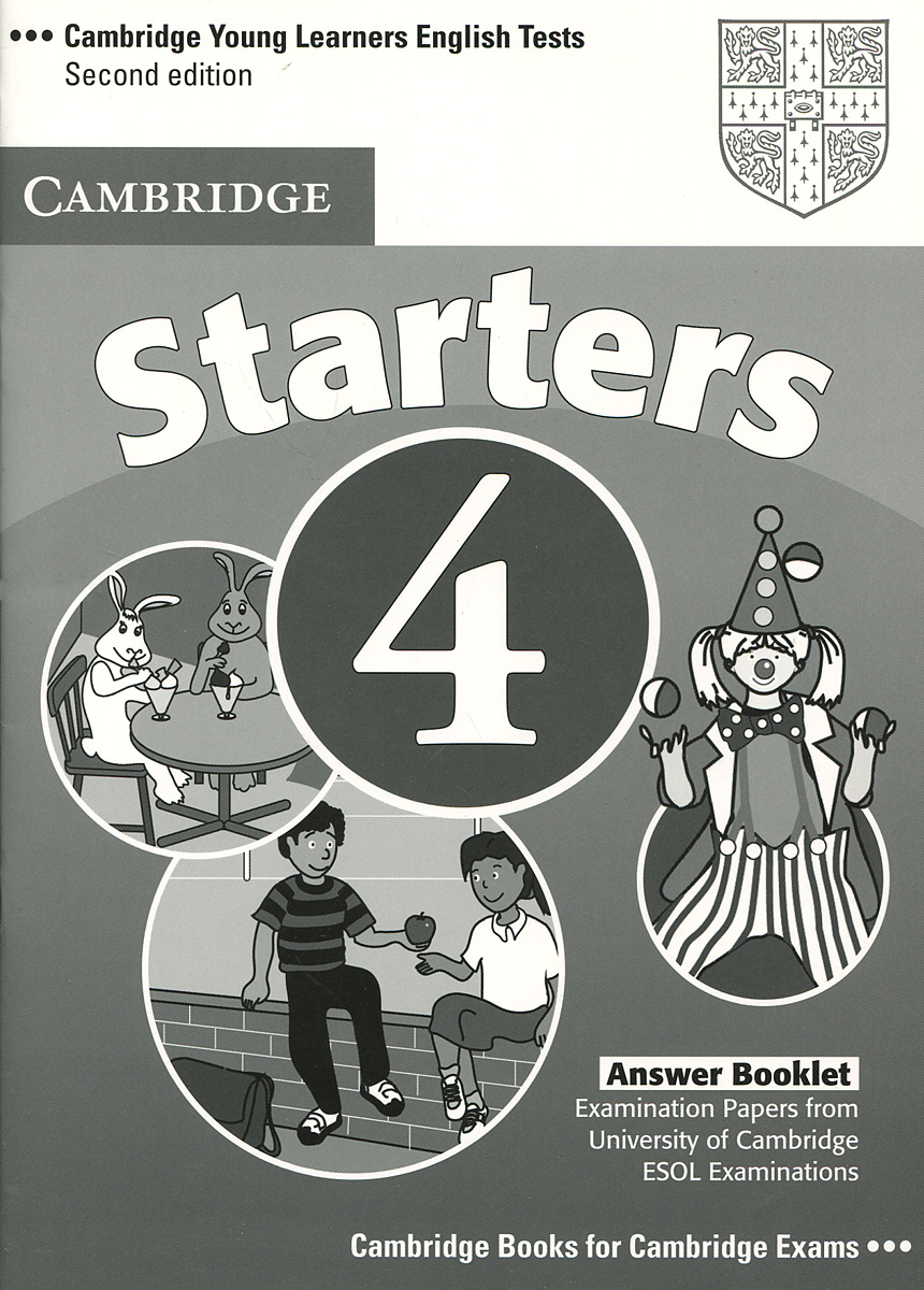 Cambridge Young Learners English Tests 4: Starters: Answer Booklet cambridge plays the pyjama party elt edition cambridge storybooks