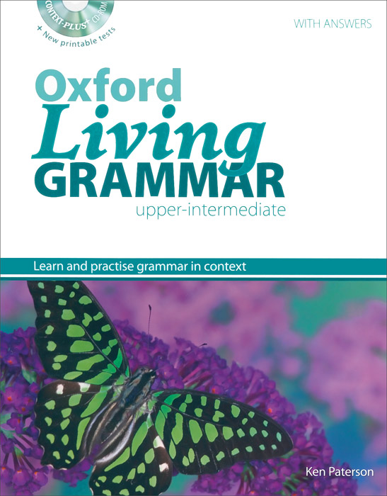 Oxford Living Grammar: Upper-Intermediate (+ CD-ROM) oxford phonics world 2 student book 2 cd rom