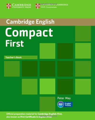 Compact First Teacher's Book our first book
