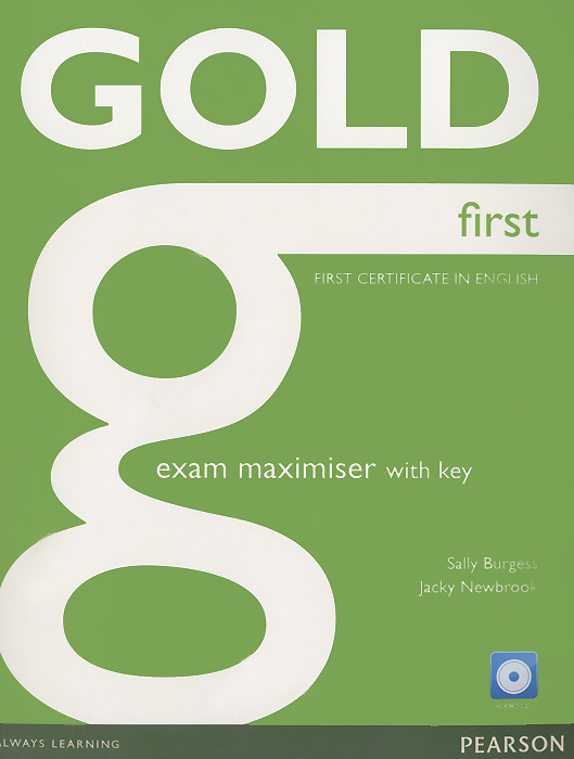 Gold First: Exam Maximiser with Key (+ CD) gold first first certificate in english coursebook cd rom