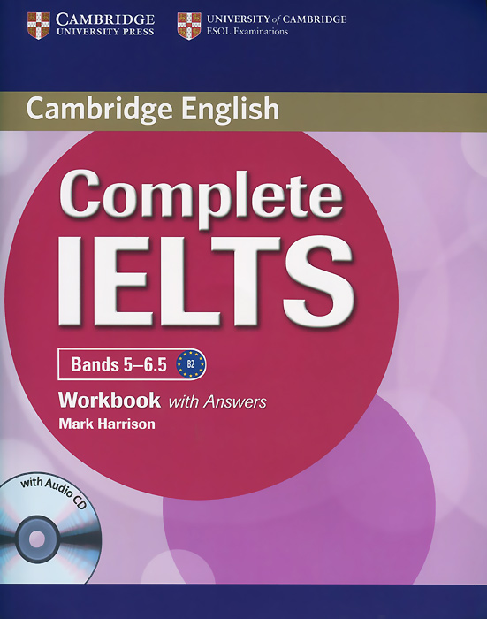 Complete IELTS Bands 5-6.5: Workbook with answers (+ CD) new insight into ielts workbook pack audio cd