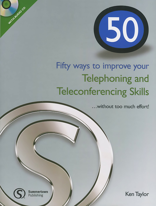 50 Ways to Improving Your Telephoning and Teleconferencing Skills... without Too Much Effort! (+ CD-ROM) french in one click book with cd
