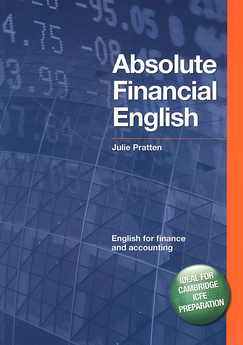 Absolute Financial English Book: English for Finance and Accounting (+ CD-ROM) english for logistics cd rom