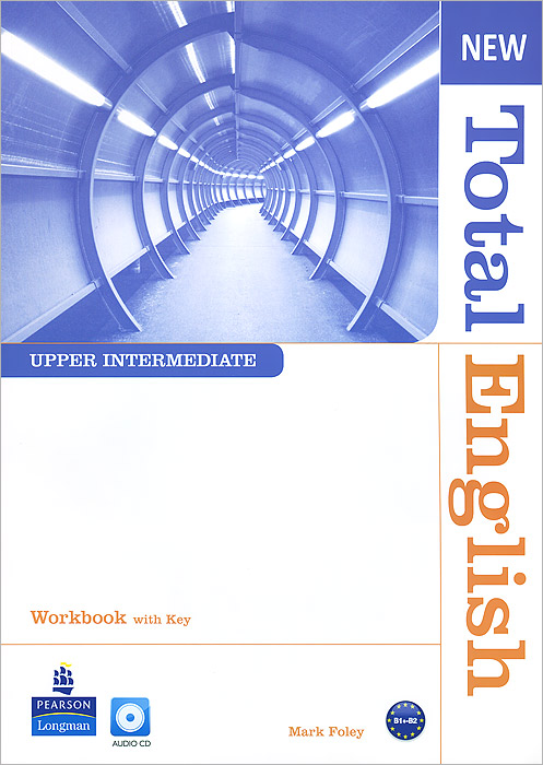 New Total English: Upper Intermediate: Workbook with Key (+ CD) learning english language via snss and students academic self efficacy