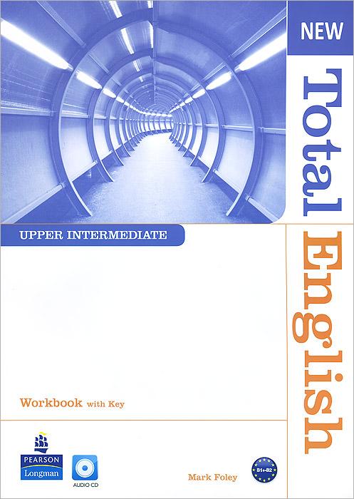 New Total English: Upper Intermediate: Workbook with Key (+ CD) new total english upper intermediate workbook with key cd