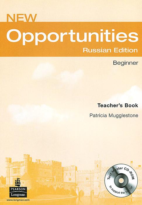 New Opportunities: Beginner: Teacher's Book (+ CD-ROM)