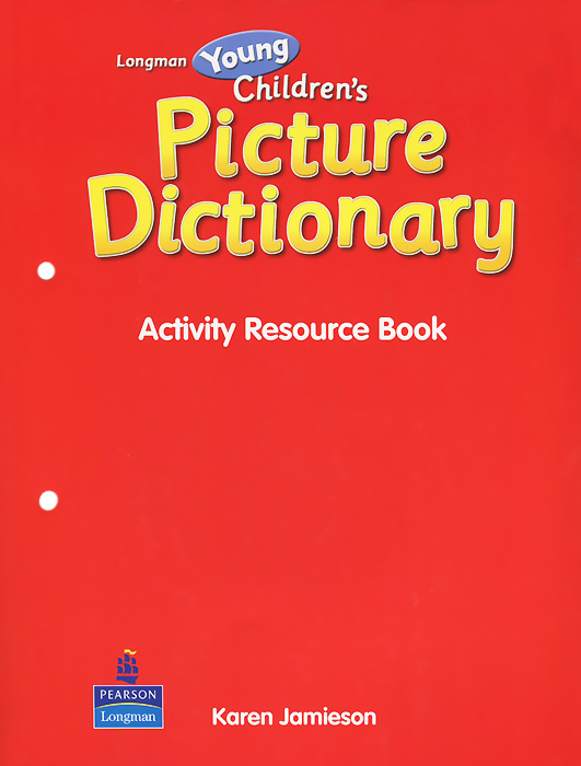Longman Young Children's Picture Dictionary: Activity Resource Book longman pocket idioms dictionary