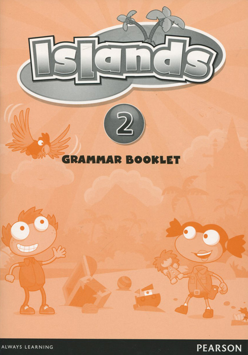 Islands: Level 2: Grammar Booklet islands level 2 grammar booklet