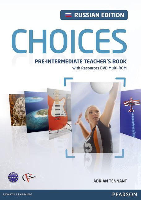 Choices Pre-Intermediate: Teacher's Book (+ DVD-ROM)