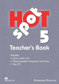 Hot Spot: Teachers Book & Test CD Pack includes Class Audio CD: Level 5 chiaro level b1 libro cd rom cd audio