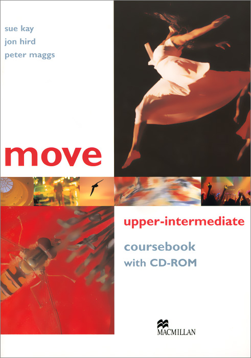 Move: Coursebook: Upper-Intermediate Level (+ CD-ROM)