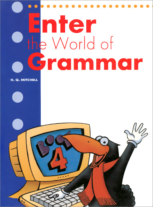 Enter the World of Grammar: Book 4 enter the world of grammar book 4