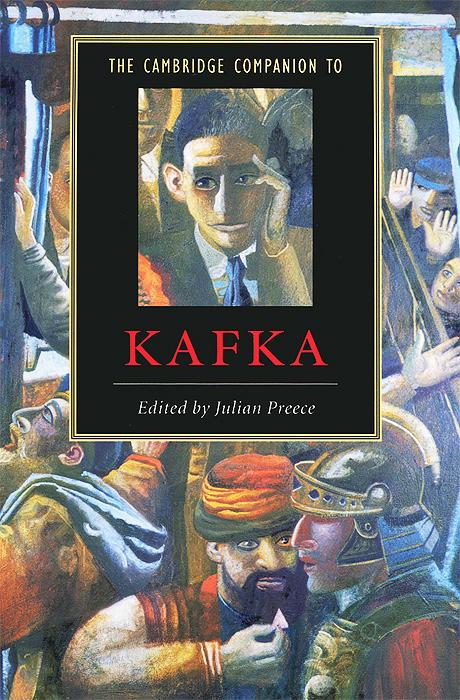 The Cambridge Companion to Kafka цена