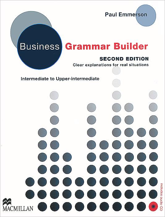 Paul Emmerson. Business Grammar Builder (+ CD) | Emmerson Paul
