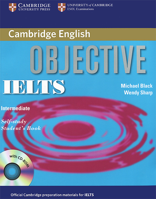 Objective IELTS: Intermediate: Student's Book (+ CD-ROM) new insight into ielts workbook pack audio cd