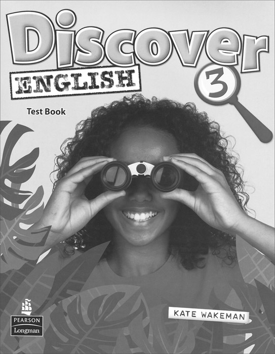 Discover English 3: Test book discover english level 1 test book
