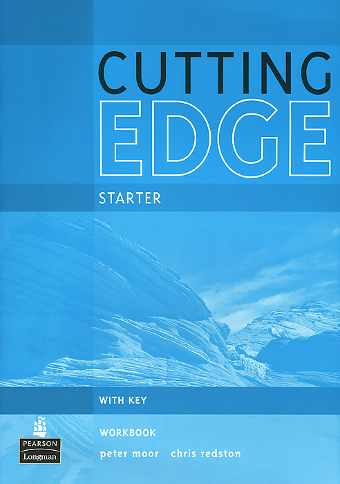 Cutting Edge Starter: Workbook: With Key moor peter cutting edge advanced students book