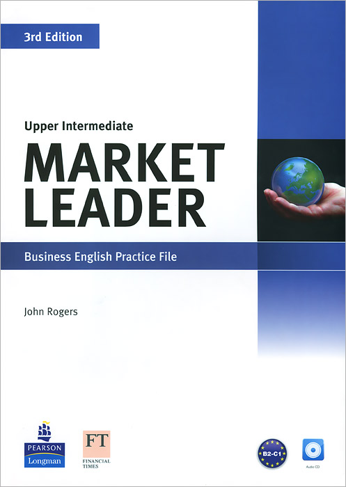 Market Leader: Leader Business English Practice File: Upper Intermediate (+ CD) market leader upper intermediate course book dvd rom