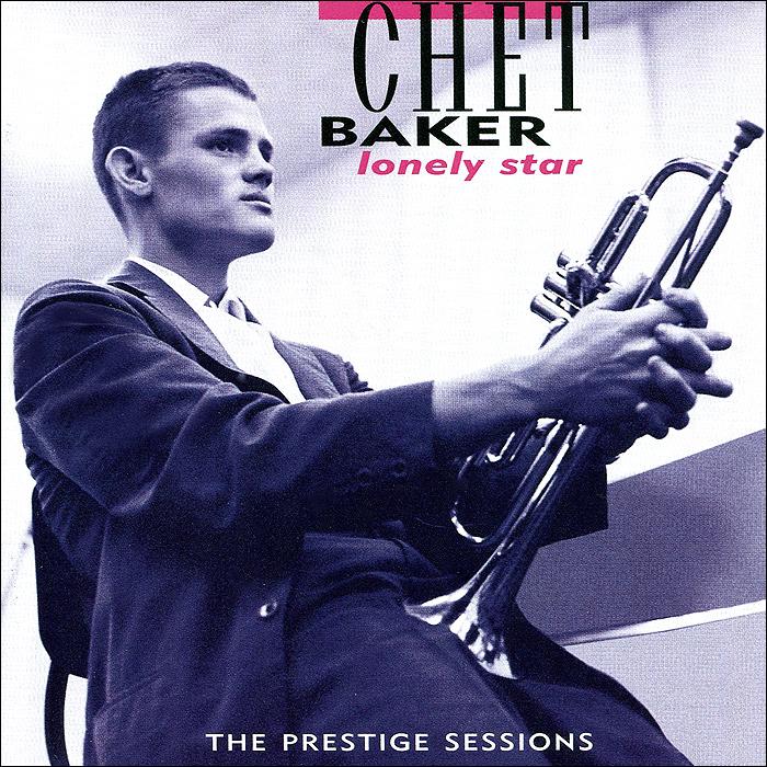 Чет Бейкер Baker, Chet Lonely Star чет бейкер strings chet baker