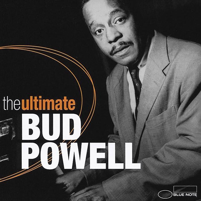 Бад Пауэлл The Ultimate. Bud Powell (2 CD) кози пауэлл cozy powell tilt