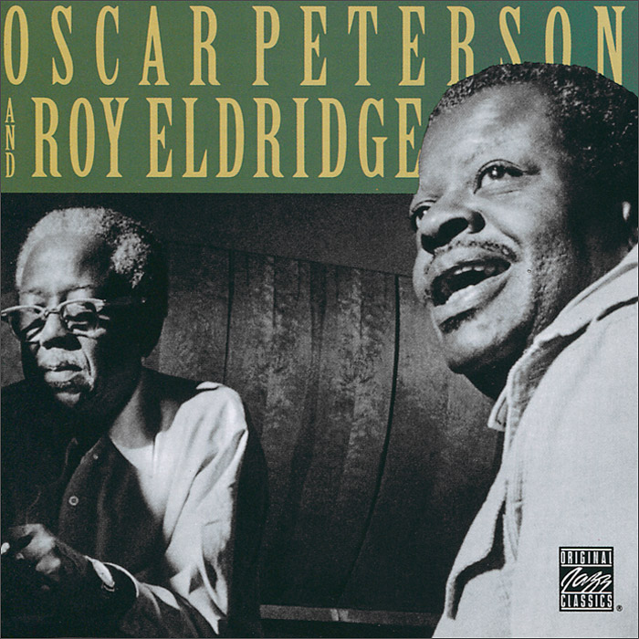 Оскар Питерсон,Рой Элдридж Oscar Peterson And Roy Eldridge. Oscar Peterson And Roy Eldridge oscar peterson oscar peterson