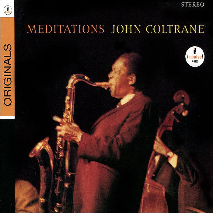 Джон Колтрейн John Coltrane. Meditations