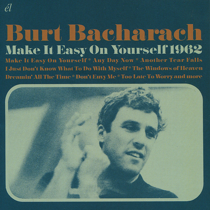 Burt Bacharach. Make It Easy On Yourself 1962 burt bacharach brighton