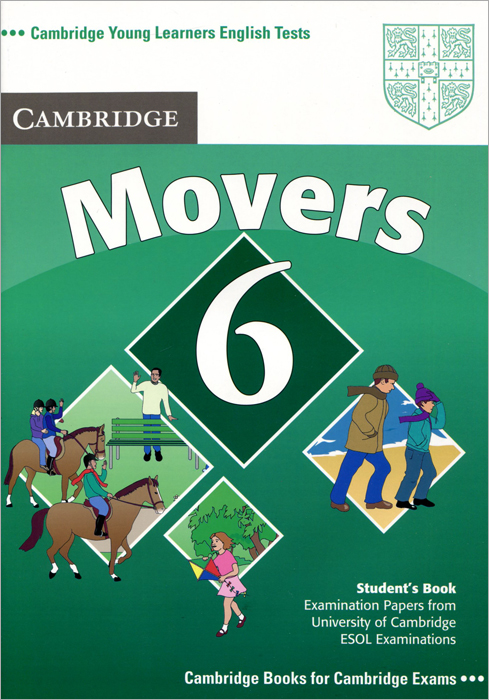 Cambridge Young Learners English Tests Movers 6: Student's Book цена