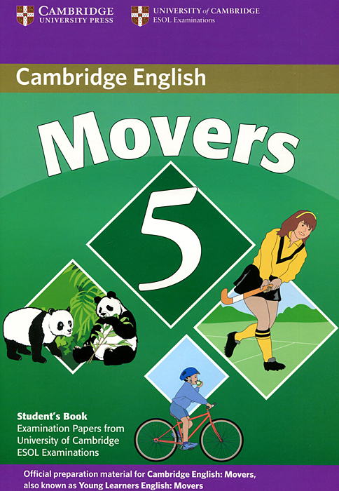 Cambridge English Movers 5: Student's Book movers 3 a1 student s book authentic examination papers