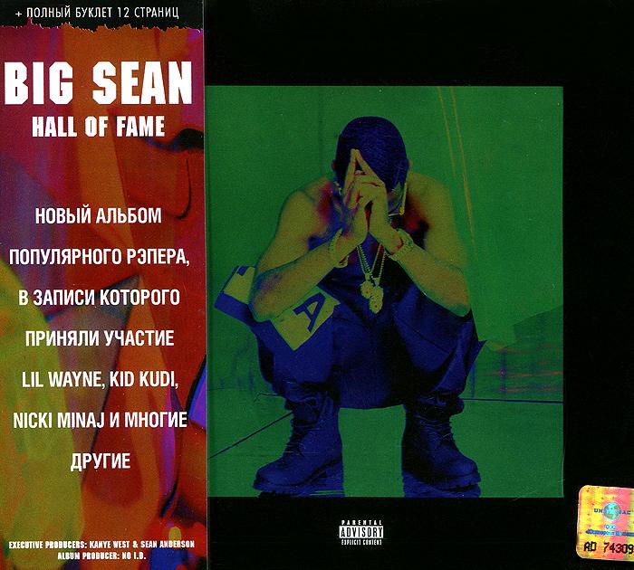 Big Sean Big Sean. Hall Of Fame ники минаж nicki minaj manchester