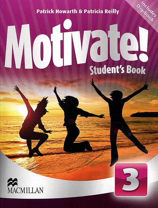 Motivate! Student's Book: Level 3 (+ CD-ROM) dan quiggle lead like reagan strategies to motivate communicate and inspire