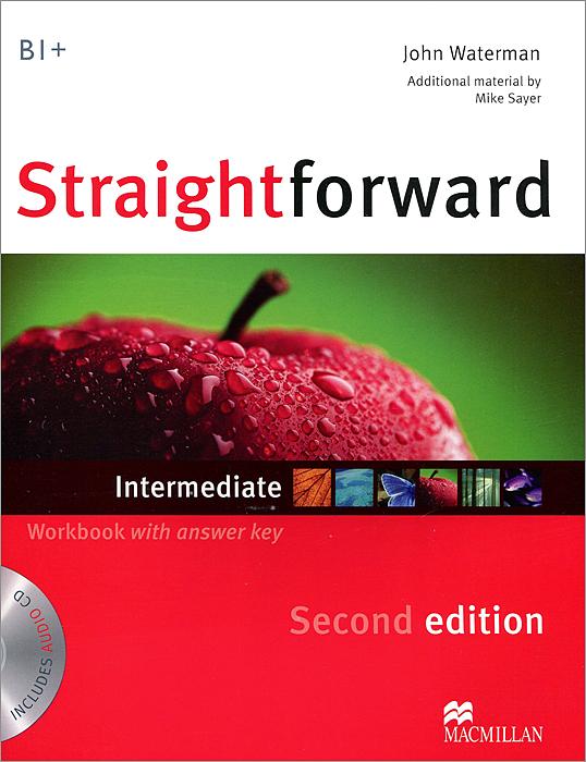 Straightforward: Workbook with answer Key: Intermediate Level (+ CD) straightforward beginner workbook with key cd