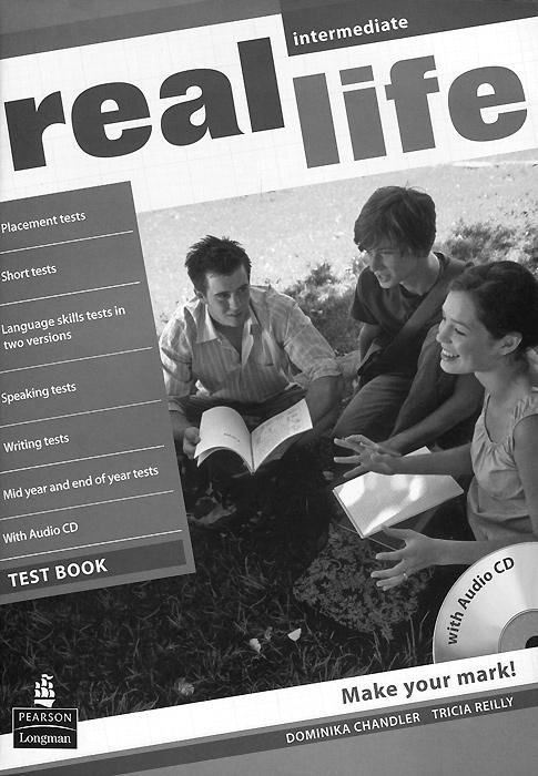 Real Life: Intermediate: Test Book (+ CD-ROM) цены