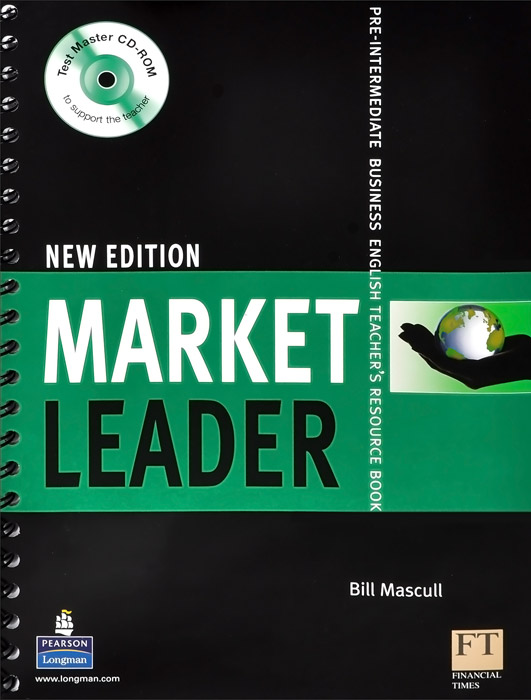 Market Leader New Edition: Pre-Intermediate: Business English Teacher's Resource Book (+ CD-ROM) market leader intermediate teacher s resource book cd rom