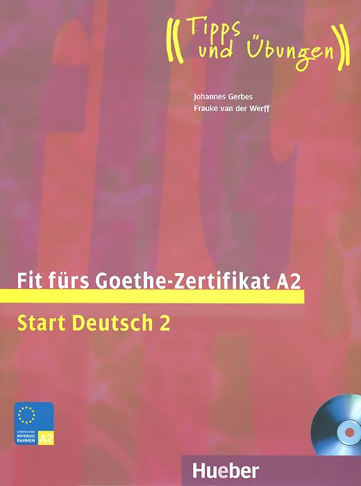 Fit Furs Goethe Zertifikat A2 Start Deutsch 2 Lehrbuch Cd Rom
