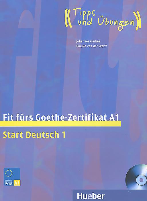 Fit Furs Goethe Zertifikat A1 Start Deutsch 1 Lehrbuch Cd Rom