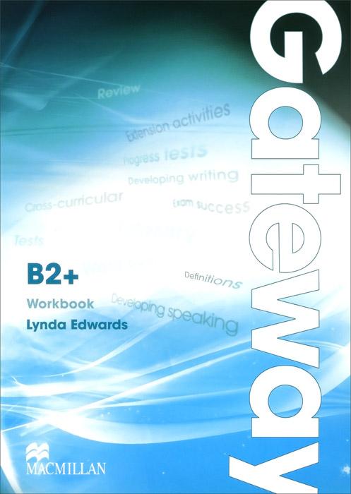 Gateway: Workbook: Level B2+ цена