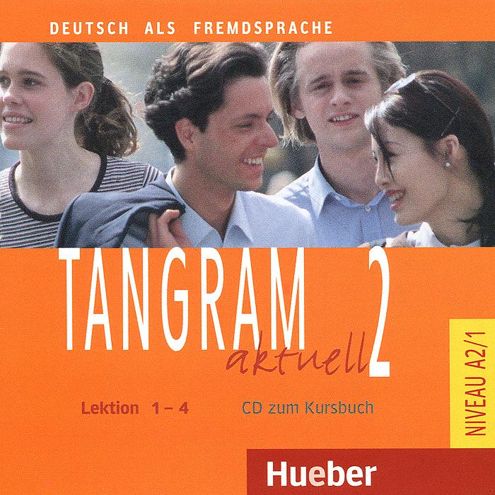 цены на Tangram Aktuell 2: Kursbuch: Lektion 1-4 (аудиокурс на CD)  в интернет-магазинах