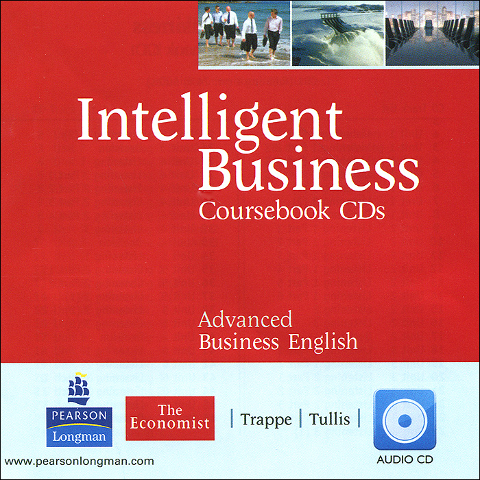 Intelligent Business: Advanced: Coursebook CDs (аудиокурс на 2 CD) key concepts in international business