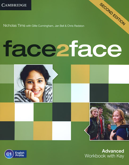 Face2Face: Advanced: Workbook with Key cambridge english advanced result workbook resource pack with key level c1 cd rom