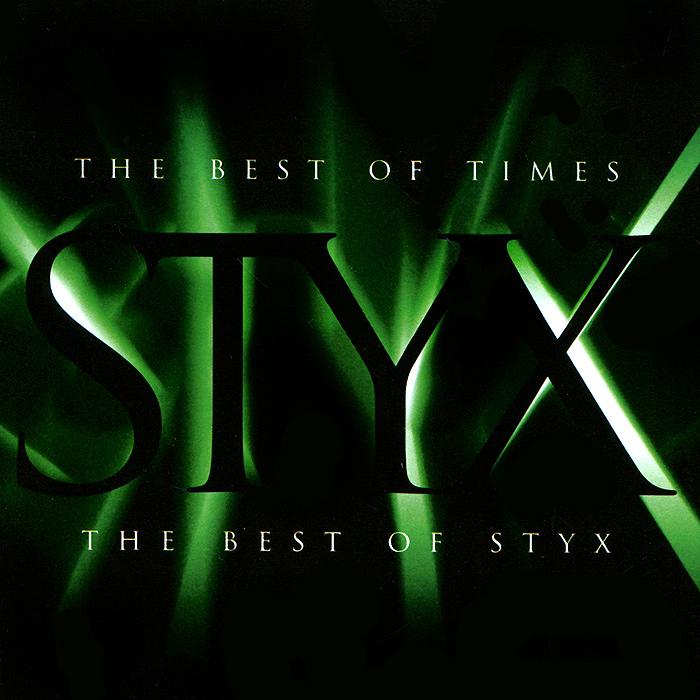 Styx Styx. The Best Of Times. The Best Of Styx bzn bzn the best of bzn