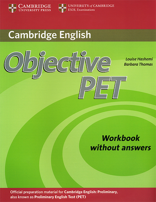Objective PET: Workbook Without Answers objective advanced student s book without answers cd